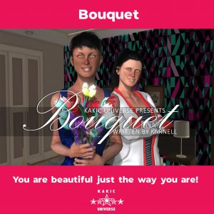 Bouquet- You are Beautiful Just the way you are
